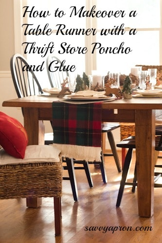 You can easily makeover a table runner with fringe from a thrift store poncho and glue.