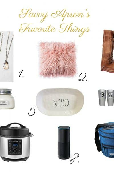 Savvy Apron's Favorite Things