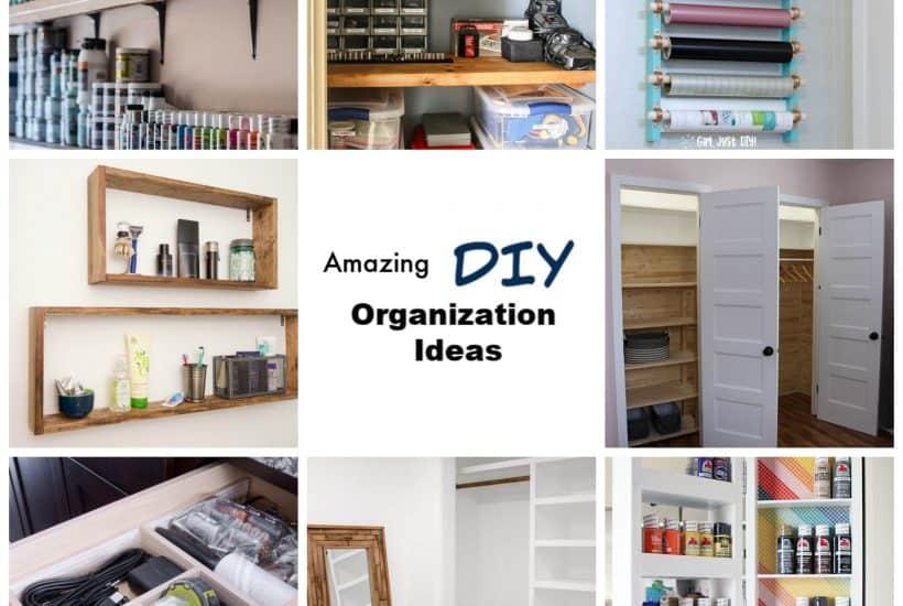 Amazing DIY Organization Ideas that work.